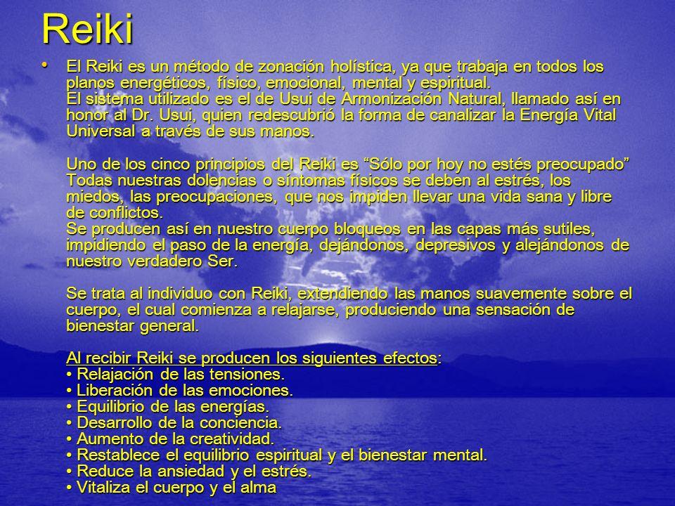 Reiki El Reiki es un método de zonación holística, ya que trabaja en todos los planos energéticos, físico, emocional, mental y espiritual. El sistema