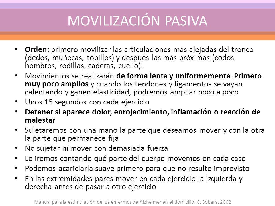 Orden: primero movilizar las articulaciones más alejadas del tronco (dedos, muñecas, tobillos) y después las más próximas (codos, hombros, rodillas, c