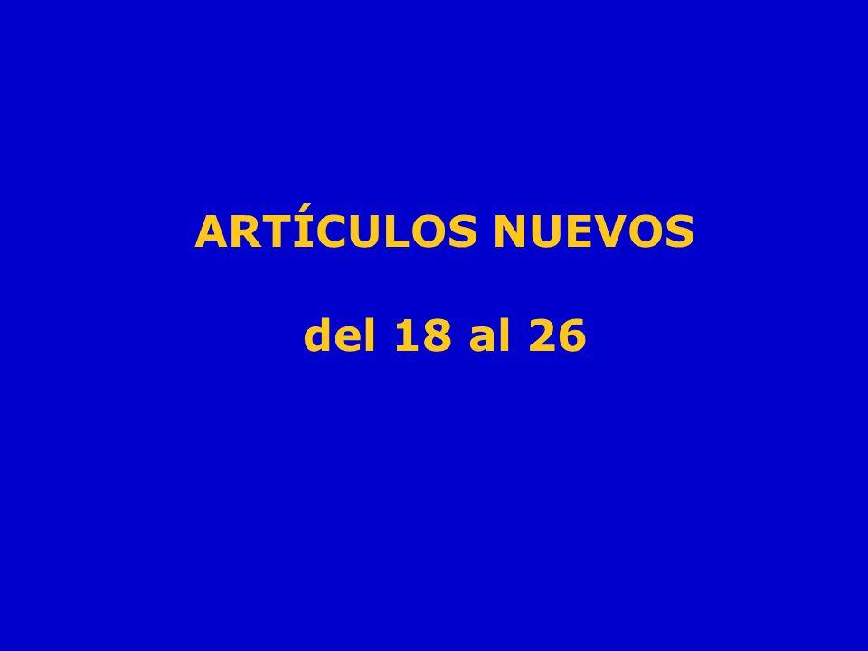 ARTÍCULOS NUEVOS del 18 al 26