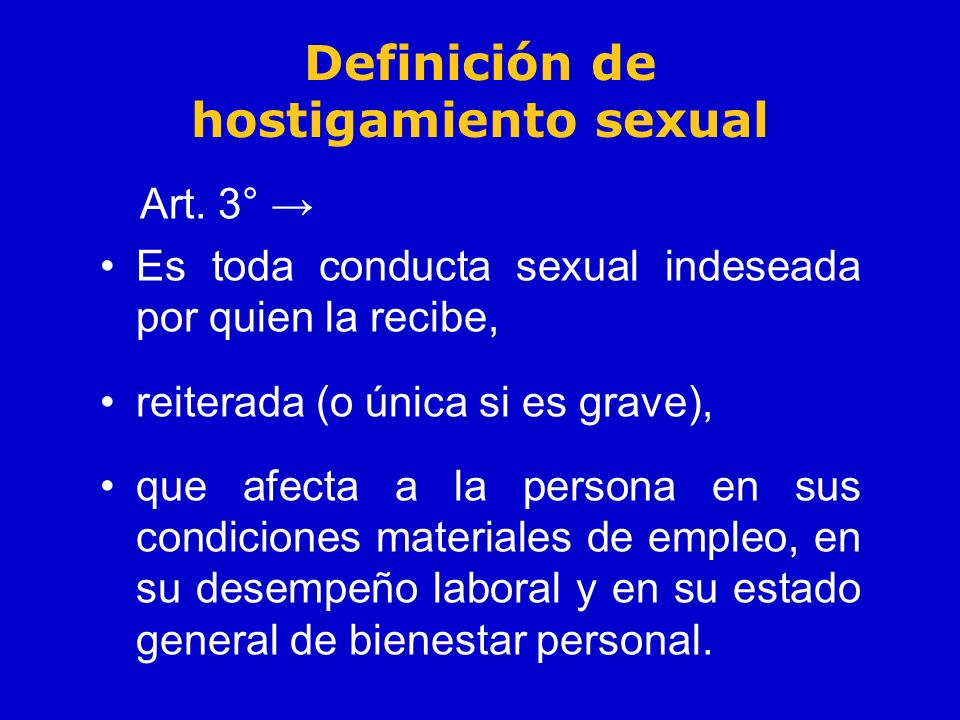 Definición de hostigamiento sexual Art.