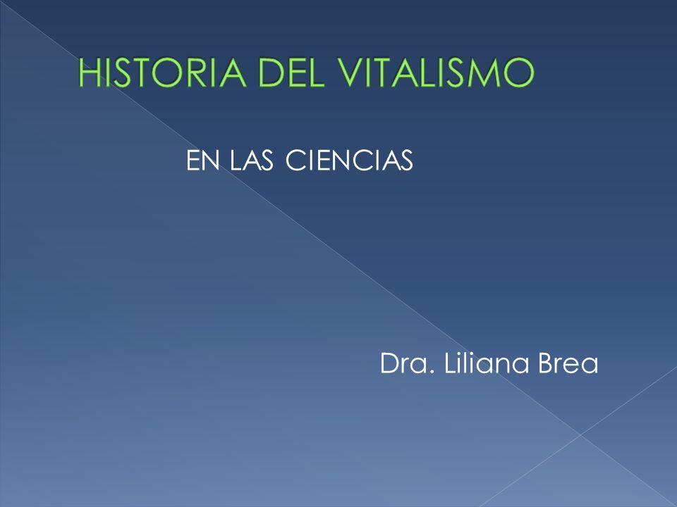 EN LAS CIENCIAS Dra. Liliana Brea