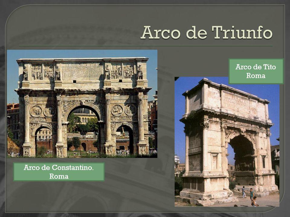 Arco de Constantino. Roma Arco de Tito Roma