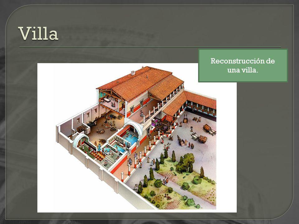 Reconstrucción de una villa.