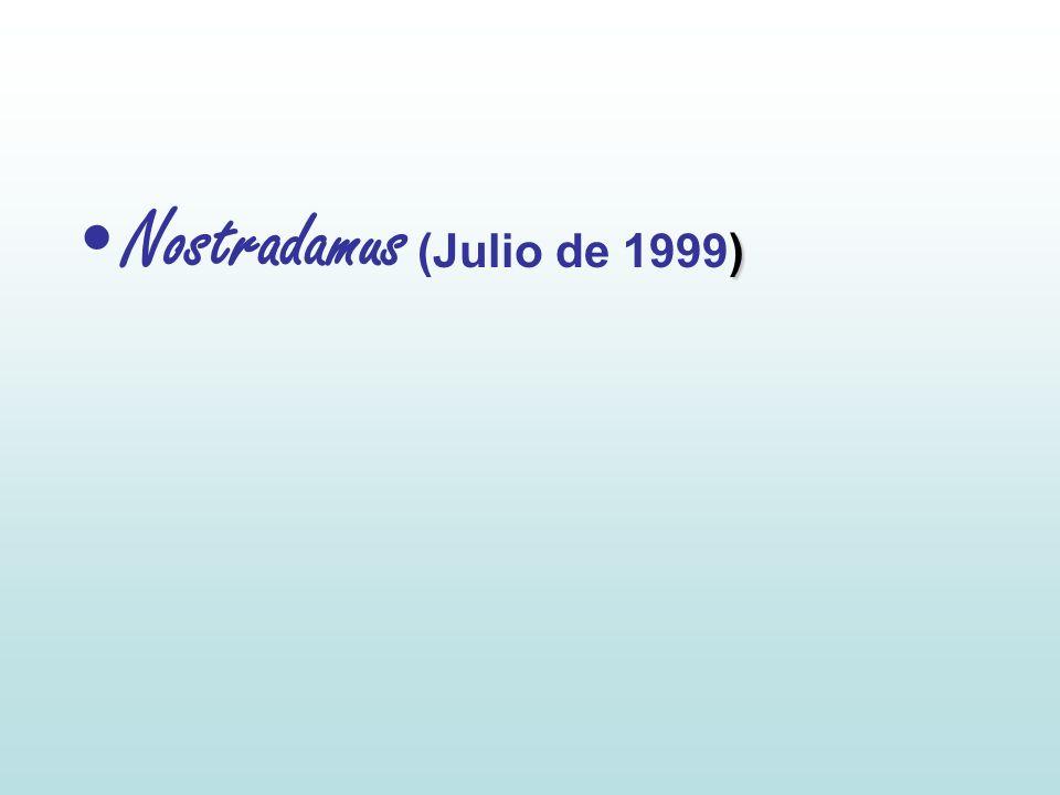 )Nostradamus (Julio de 1999)