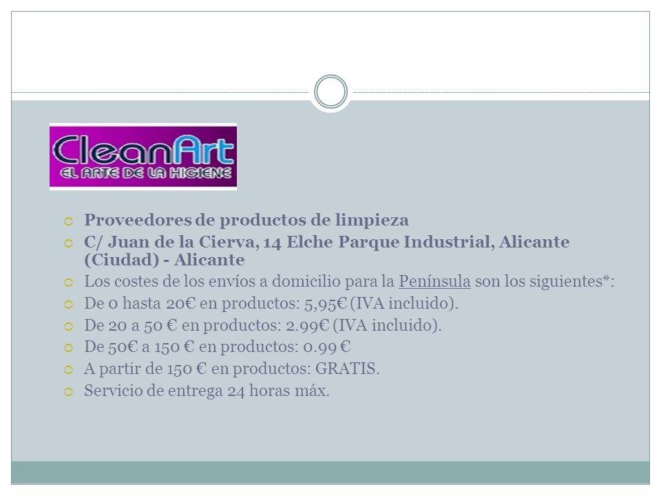 Proveedores de productos de limpieza C/ Juan de la Cierva, 14 Elche Parque Industrial, Alicante (Ciudad) - Alicante Los costes de los envíos a domicil