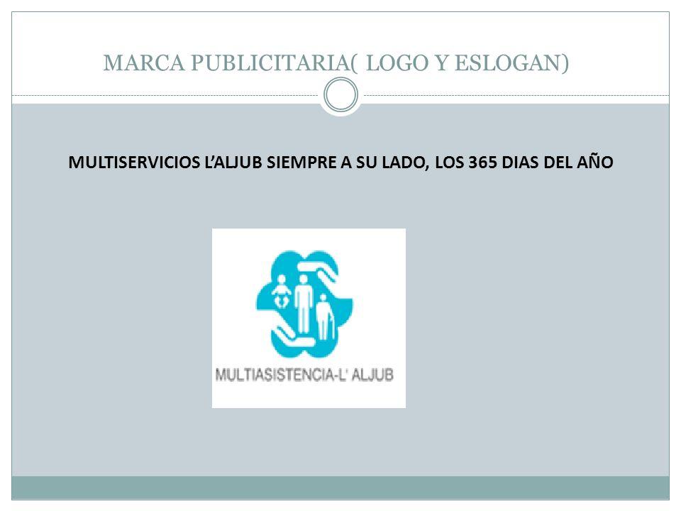 MARCA PUBLICITARIA( LOGO Y ESLOGAN) MULTISERVICIOS LALJUB SIEMPRE A SU LADO, LOS 365 DIAS DEL AÑO