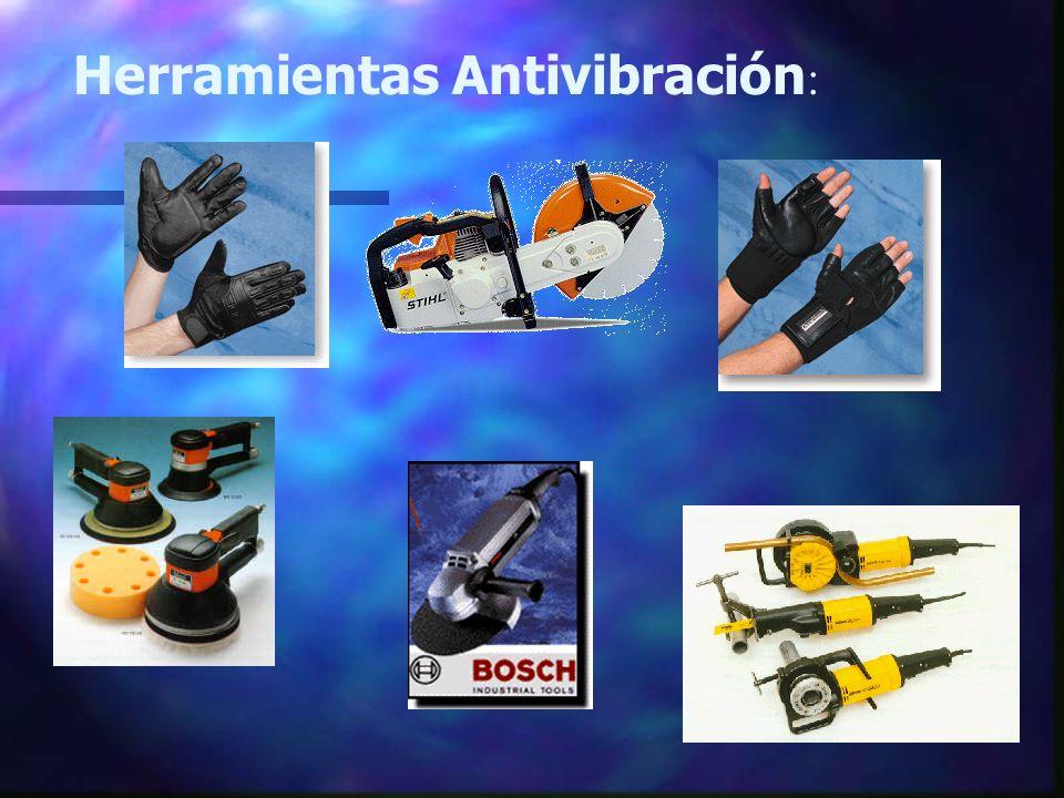 Herramientas Antivibración :