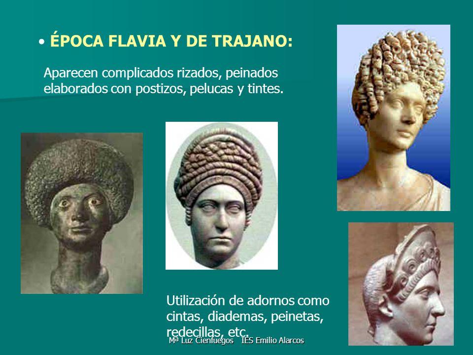 ÉPOCA FLAVIA Y DE TRAJANO: Utilización de adornos como cintas, diademas, peinetas, redecillas, etc. Aparecen complicados rizados, peinados elaborados