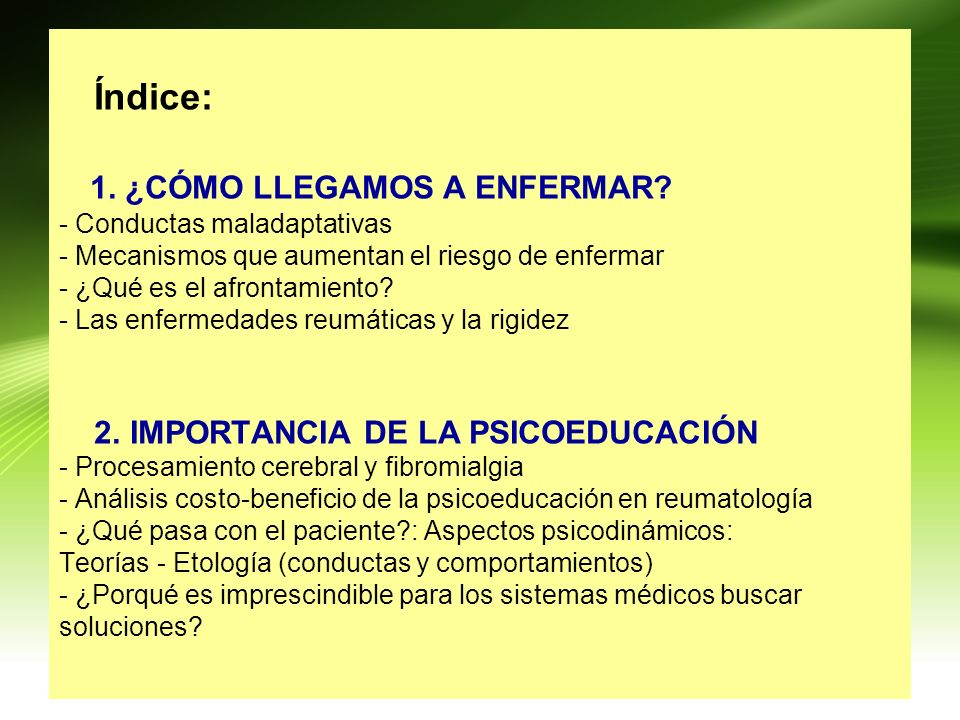 INTERPERSONAL AISLAMIENTO CONDUCTA DEPENDENCIA, INEFICACIA COGNICION / IMAGINACION PENSAMIENTO CATASTRÓFICO DESAMPARO AFECTO IRA, HOSTILIDAD, SENSACIONES DOLOR, DEFORMACION MODALIDAD BIOLOGICA LUPUS ERITEMATOSO SISTEMICO BASIC II = INCLUYE CONDUCTA, AFECTO, SENSACIÒN, IMAGINACIÓN, COGNICIÓN + MODALIDAD BIOLÓGICA estado de salud o enfermedad, estado nutricional, signos y síntomas, actividad física, fármacos, ) RELACIÓN CON OTROS
