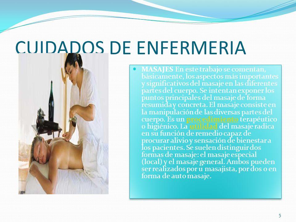 CUIDADOS DE ENFERMERIA MASAJES En este trabajo se comentan, básicamente, los aspectos más importantes y significativos del masaje en las diferentes partes del cuerpo.