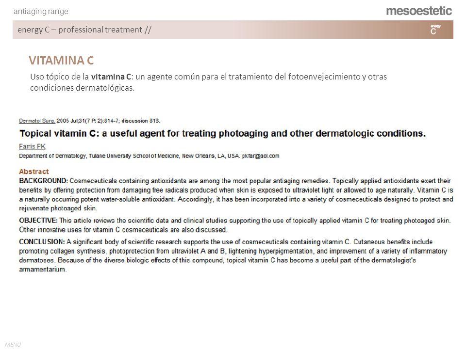 antiaging range MENU energy C – professional treatment // VITAMINA C Uso tópico de la vitamina C: un agente común para el tratamiento del fotoenvejeci