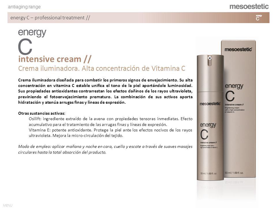 antiaging range MENU energy C – professional treatment // Crema iluminadora diseñada para combatir los primeros signos de envejecimiento. Su alta conc