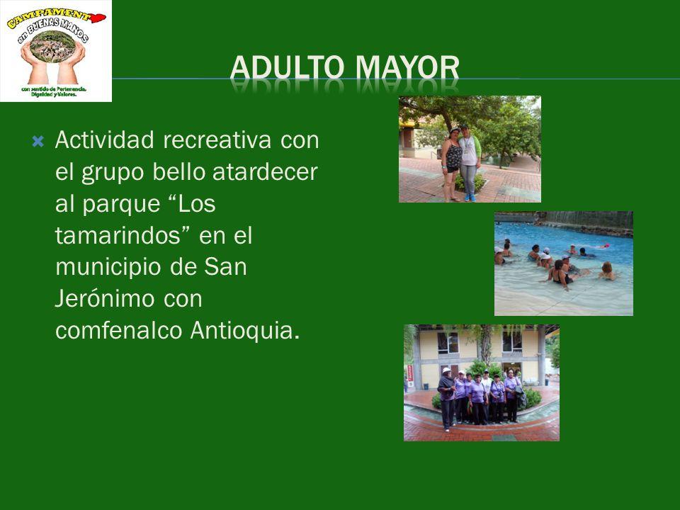Actividad recreativa con el grupo bello atardecer al parque Los tamarindos en el municipio de San Jerónimo con comfenalco Antioquia.