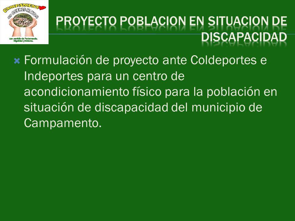 Formulación de proyecto ante Coldeportes e Indeportes para un centro de acondicionamiento físico para la población en situación de discapacidad del mu