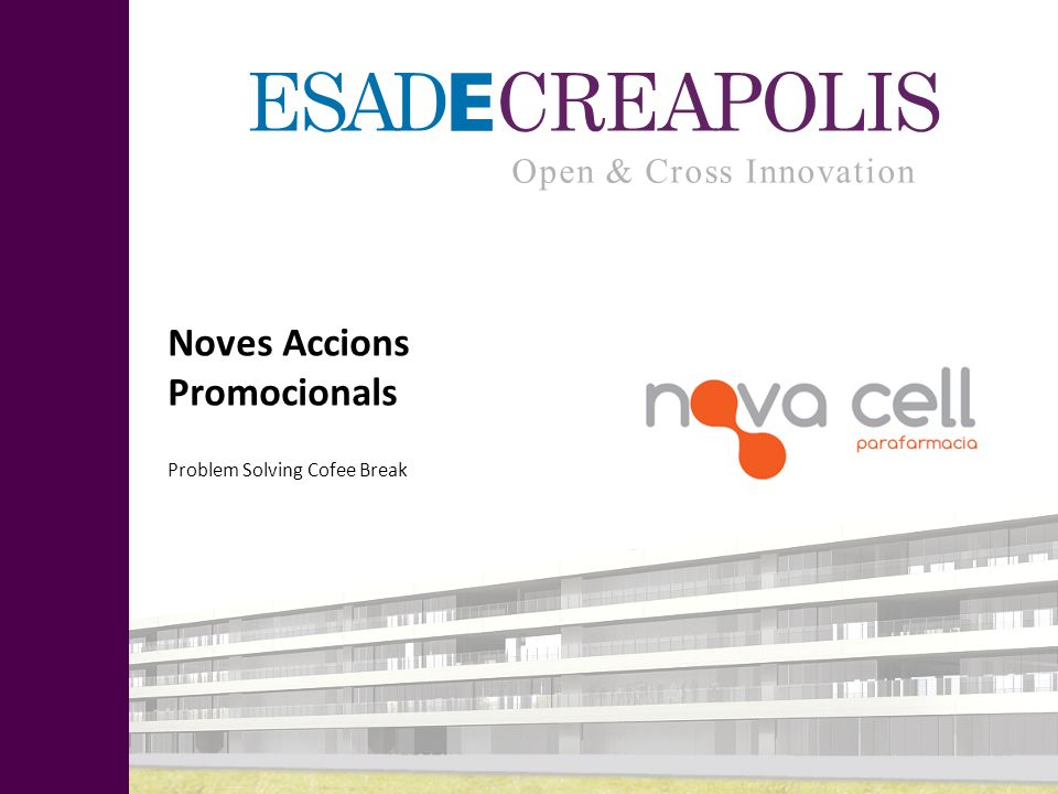 Noves Accions Promocionals Problem Solving Cofee Break Open & Cross Innovation