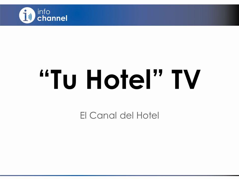 El Canal del Hotel Tu Hotel TV