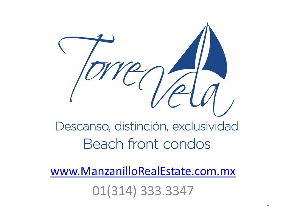 www.ManzanilloRealEstate.com.mx 01(314) 333.3347 1