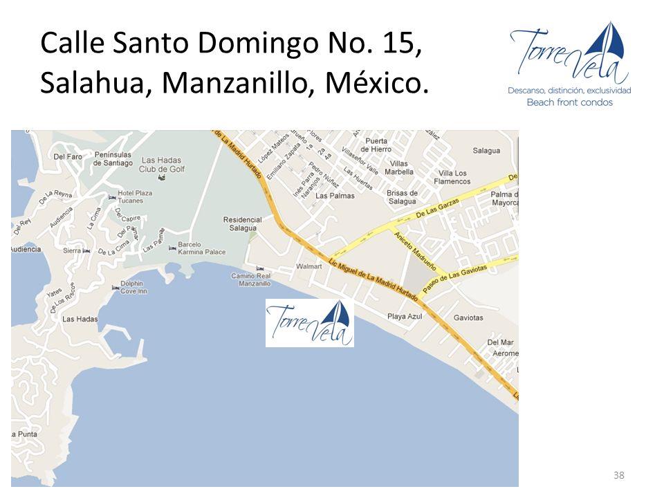 Calle Santo Domingo No. 15, Salahua, Manzanillo, México. 38