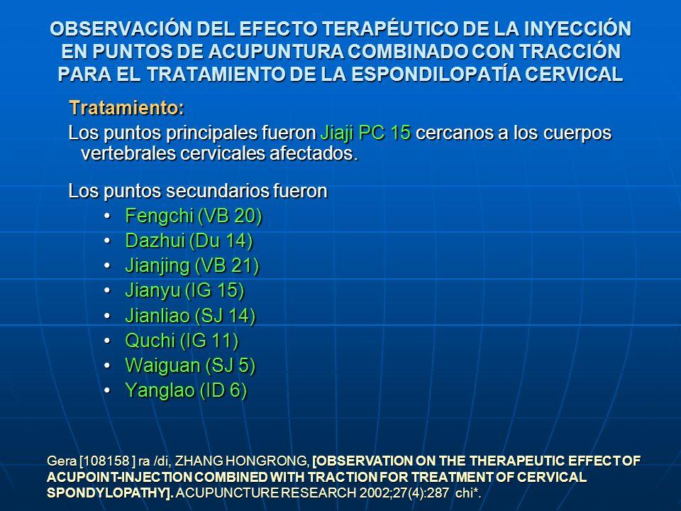 OBSERVACIÓN DEL EFECTO TERAPÉUTICO DE LA INYECCIÓN EN PUNTOS DE ACUPUNTURA COMBINADO CON TRACCIÓN PARA EL TRATAMIENTO DE LA ESPONDILOPATÍA CERVICAL Tr