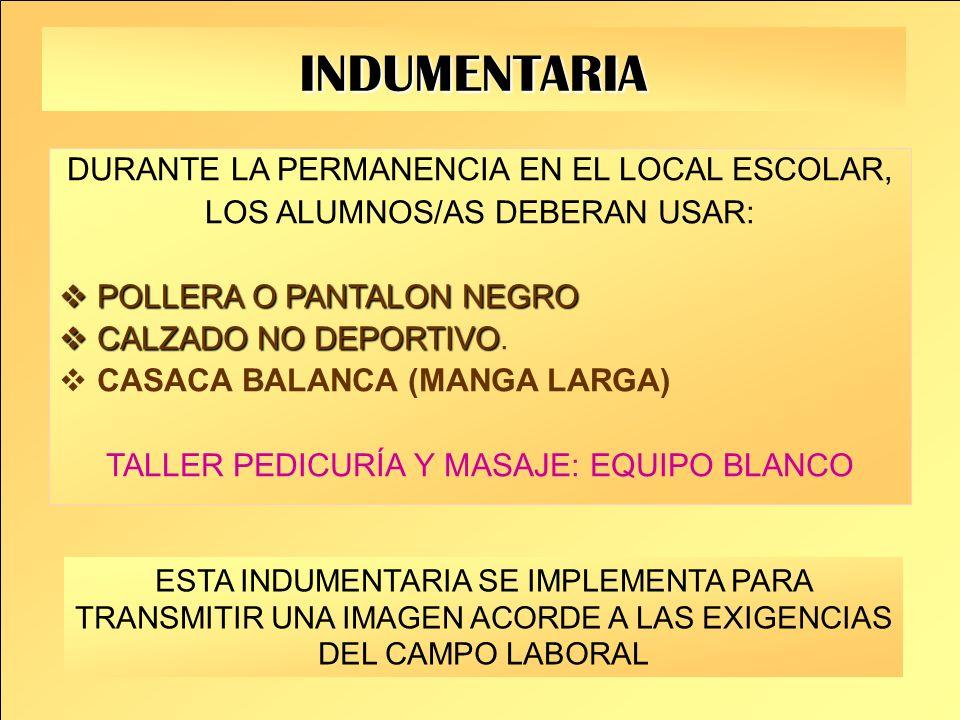 INDUMENTARIA ESTA INDUMENTARIA SE IMPLEMENTA PARA TRANSMITIR UNA IMAGEN ACORDE A LAS EXIGENCIAS DEL CAMPO LABORAL DURANTE LA PERMANENCIA EN EL LOCAL ESCOLAR, LOS ALUMNOS/AS DEBERAN USAR: POLLERA O PANTALON NEGRO POLLERA O PANTALON NEGRO CALZADO NO DEPORTIVO CALZADO NO DEPORTIVO.
