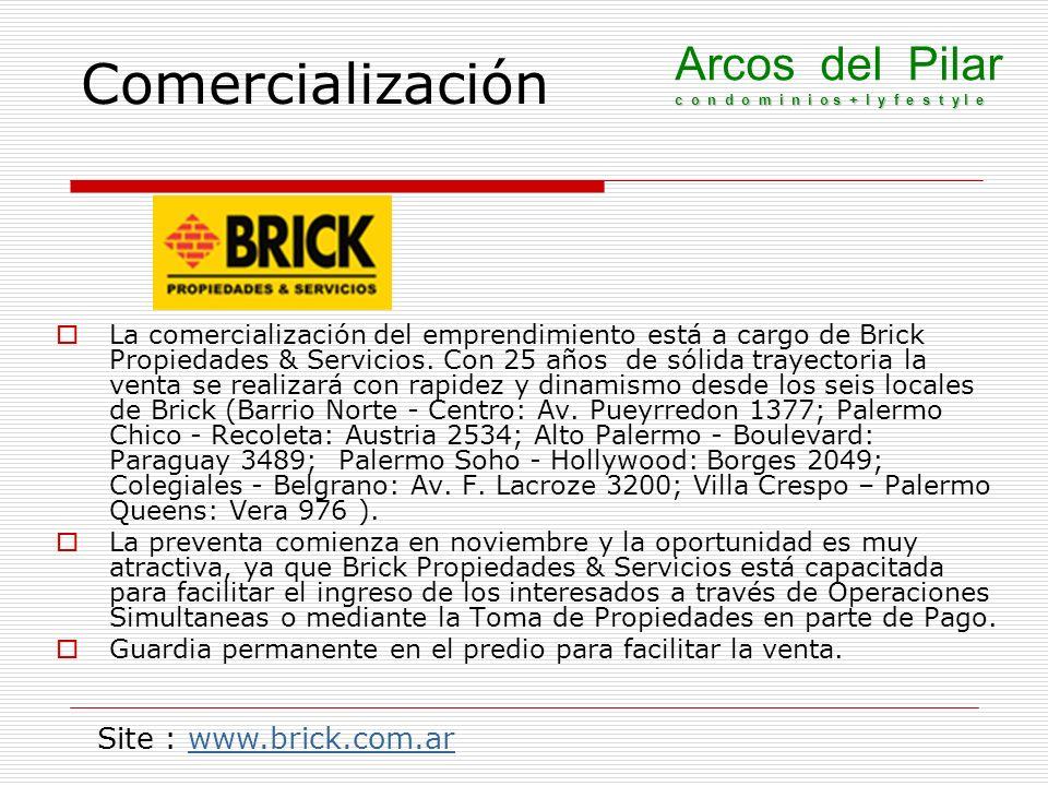 Comercialización La comercialización del emprendimiento está a cargo de Brick Propiedades & Servicios. Con 25 años de sólida trayectoria la venta se r