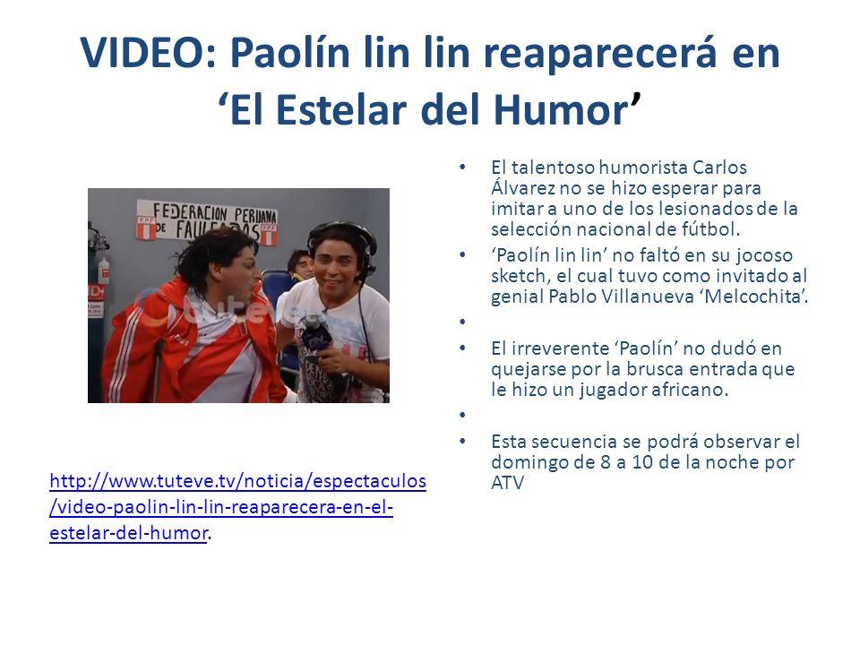VIDEO: Paolín lin lin reaparecerá en El Estelar del Humor El talentoso humorista Carlos Álvarez no se hizo esperar para imitar a uno de los lesionados