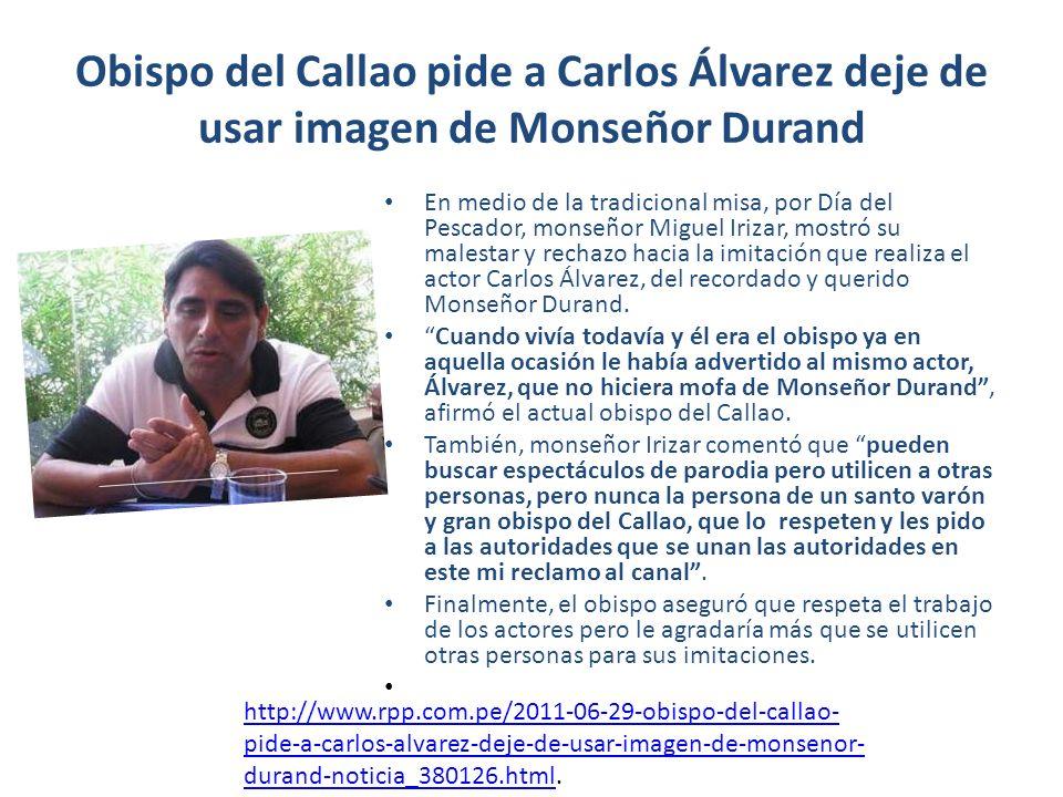http://www.netjoven.pe/noticias/65502/Carlo s-Alvarez-es-criticado-por-obispo-Miguel- Irizar.html.
