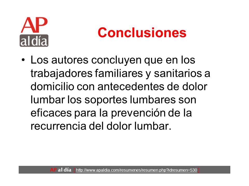 AP al día [ http://www.apaldia.com/resumenes/resumen.php idresumen=530 ] Resultados (5) Los participantes del grupo intervención llevaron el soporte lumbar durante una media mensual de 5,5 días, (90% de los días que presentaron dolor lumbar).