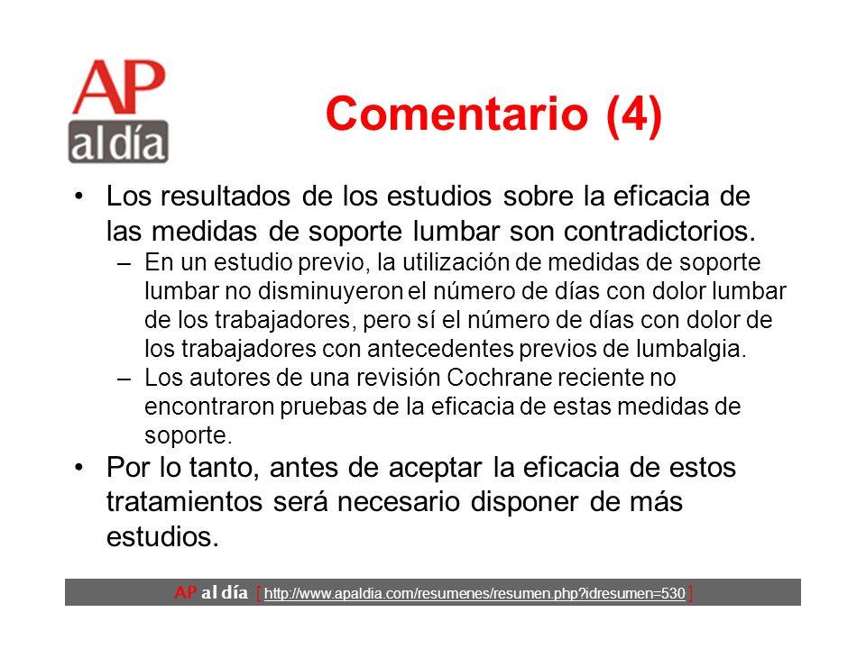 AP al día [ http://www.apaldia.com/resumenes/resumen.php?idresumen=530 ] Comentario (3) En este estudio, los trabajadores asignados al grupo de tratam