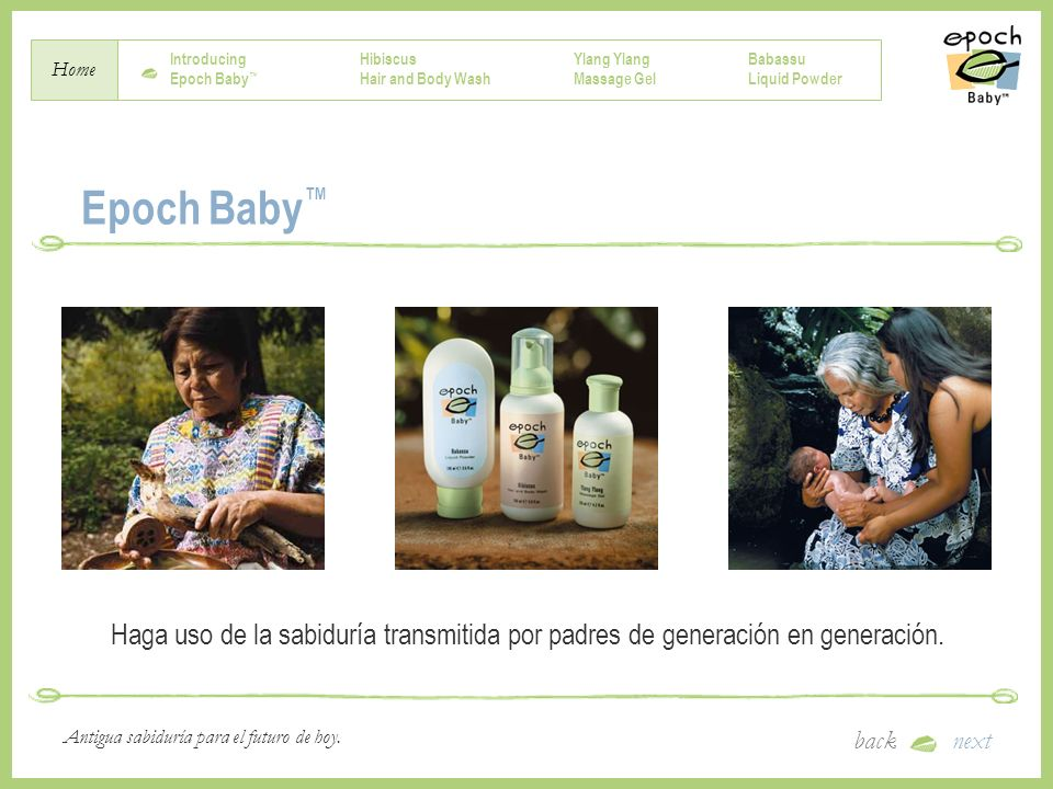 Introducing Epoch Baby Hibiscus Hair and Body Wash Ylang Massage Gel Babassu Liquid Powder Home backnext Antigua sabiduría para el futuro de hoy. Epoc