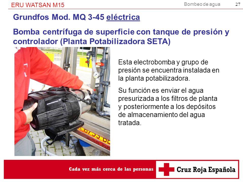 Bombeo de agua ERU WATSAN M15 27 Grundfos Mod. MQ 3-45 eléctrica Bomba centrífuga de superficie con tanque de presión y controlador (Planta Potabiliza