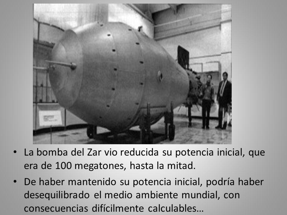 La bomba del Zar vio reducida su potencia inicial, que era de 100 megatones, hasta la mitad. De haber mantenido su potencia inicial, podría haber dese
