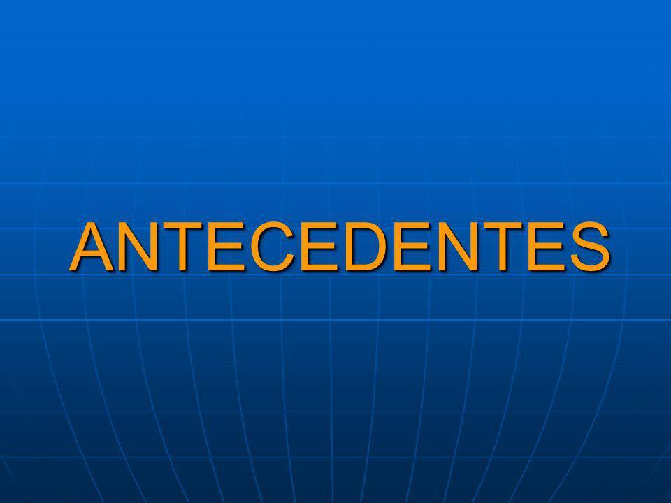 ANTECEDENTESANTECEDENTES