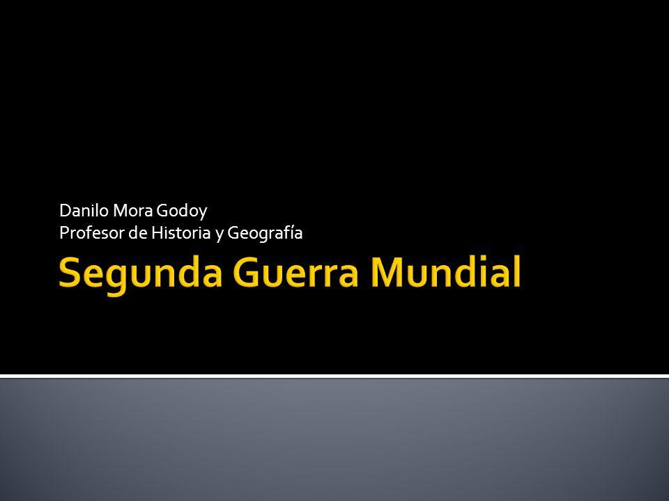 Danilo Mora Godoy Profesor de Historia y Geografía