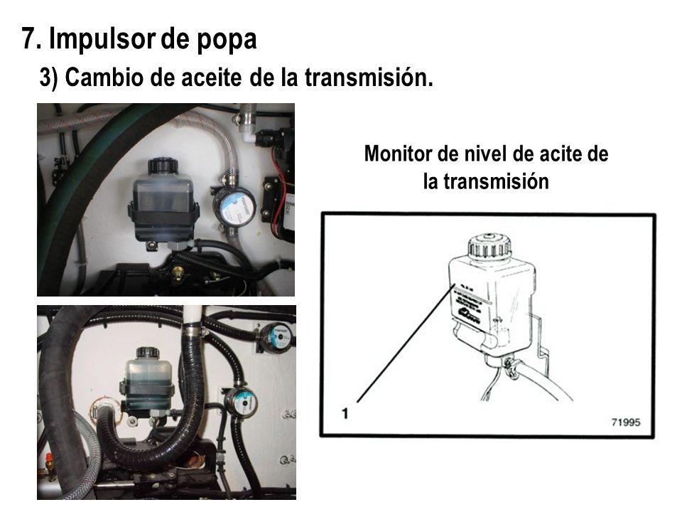 7. Impulsor de popa 3) Cambio de aceite de la transmisión. Monitor de nivel de acite de la transmisión