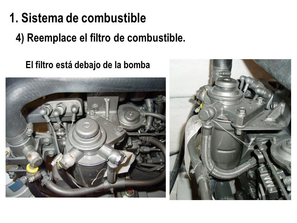 4) Reemplace el filtro de combustible. El filtro está debajo de la bomba