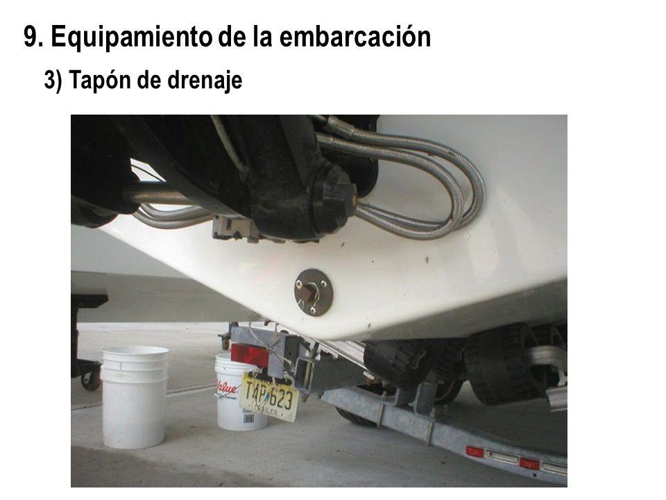 9. Equipamiento de la embarcación 3) Tapón de drenaje
