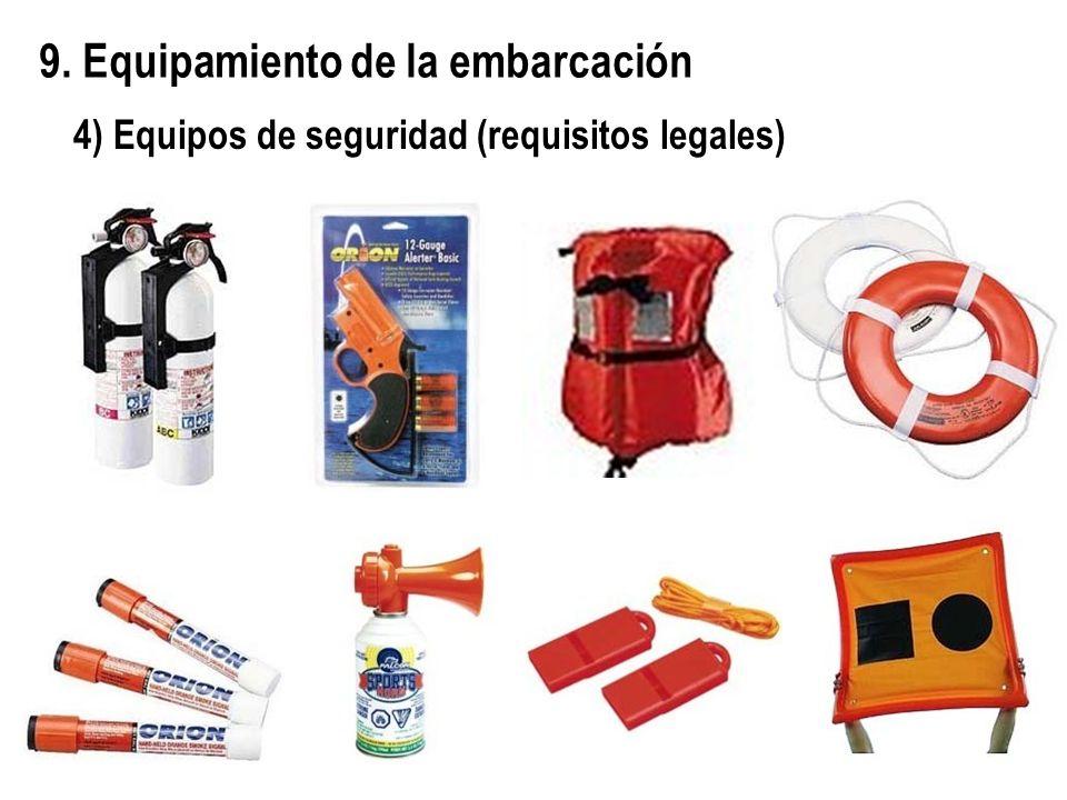 9. Equipamiento de la embarcación 4) Equipos de seguridad (requisitos legales)