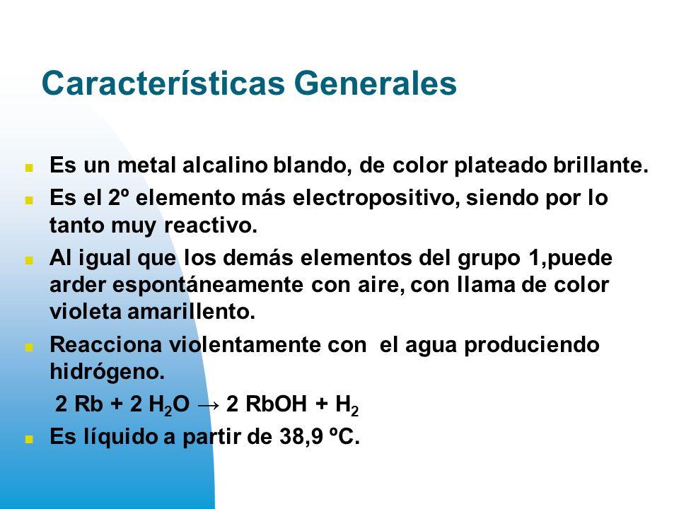 Características Generales Es un metal alcalino blando, de color plateado brillante.