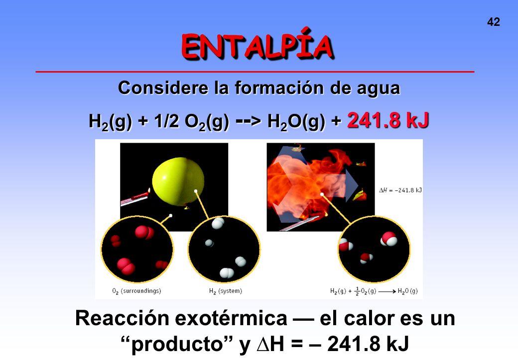 41 Si H final < H inicial, entonces H es negativo El proceso es EXOTÉRMICO Si H final < H inicial, entonces H es negativo El proceso es EXOTÉRMICO Si