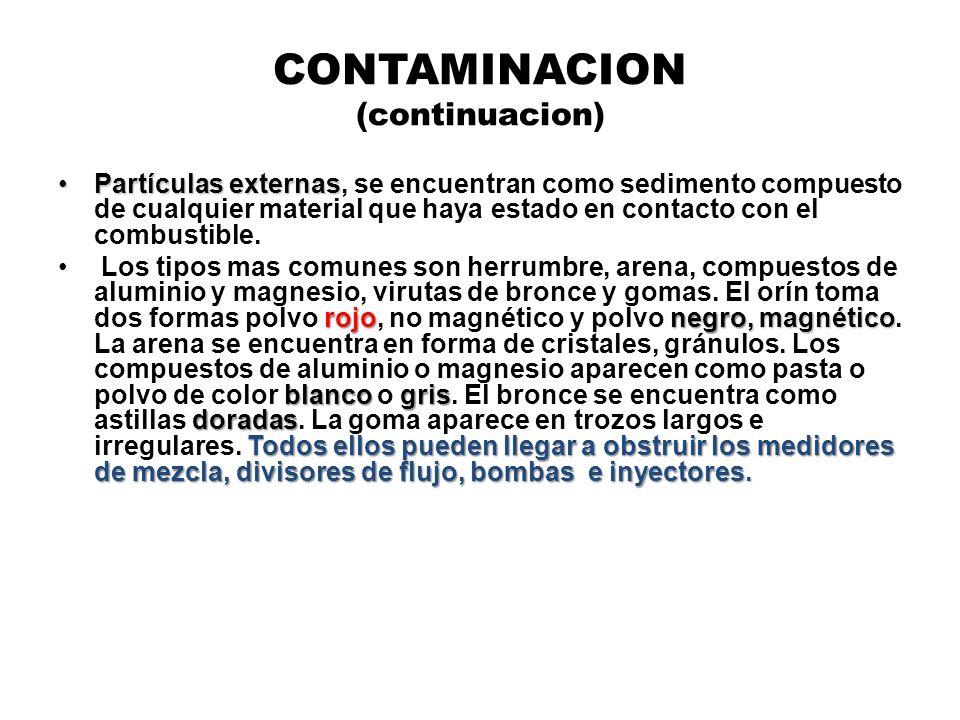 CONTAMINACION (continuacion) Partículas externasPartículas externas, se encuentran como sedimento compuesto de cualquier material que haya estado en c