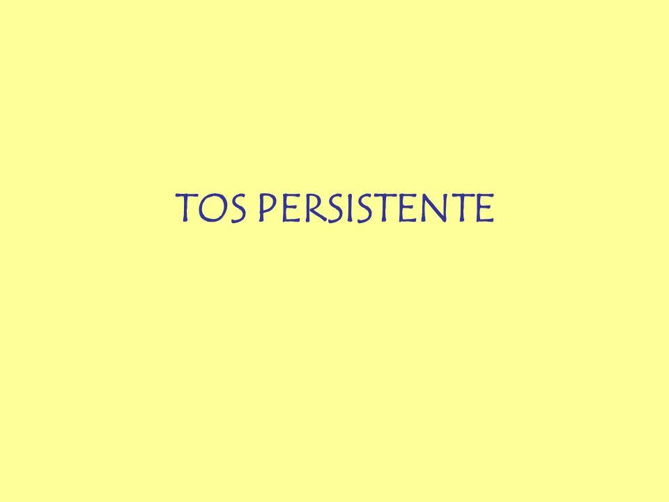 TOS PERSISTENTE