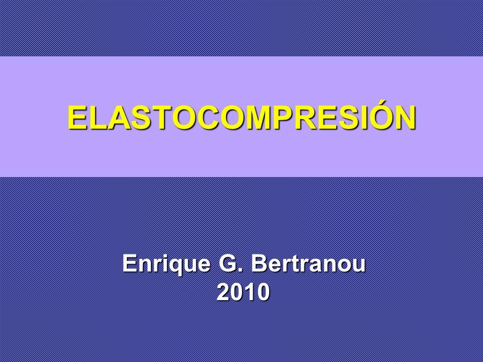 ELASTOCOMPRESIÓN Enrique G. Bertranou 2010