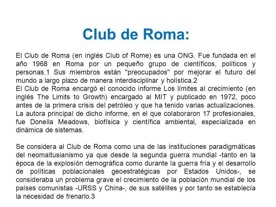 Club de Roma: El Club de Roma (en inglés Club of Rome) es una ONG.
