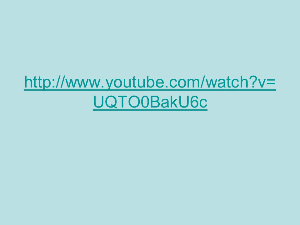 http://www.youtube.com/watch?v= UQTO0BakU6c