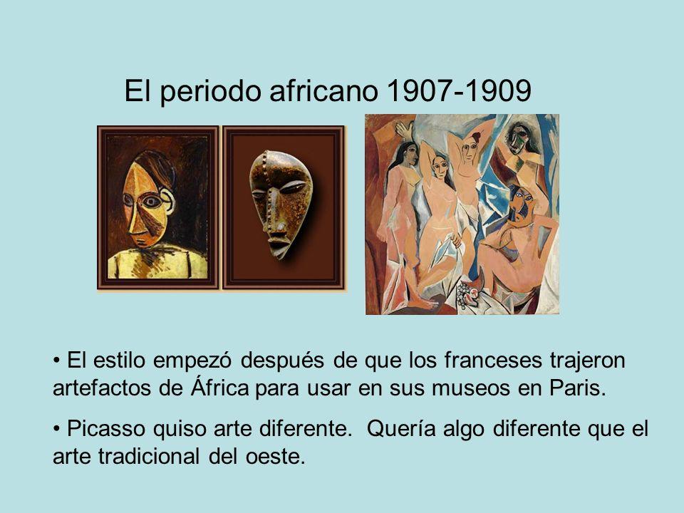 El periodo africano 1907-1909 El estilo empezó después de que los franceses trajeron artefactos de África para usar en sus museos en Paris. Picasso qu