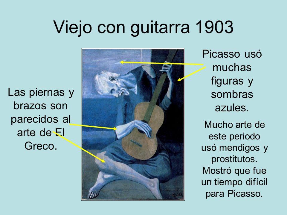 Viejo con guitarra 1903 Picasso usó muchas figuras y sombras azules. Las piernas y brazos son parecidos al arte de El Greco. Mucho arte de este period