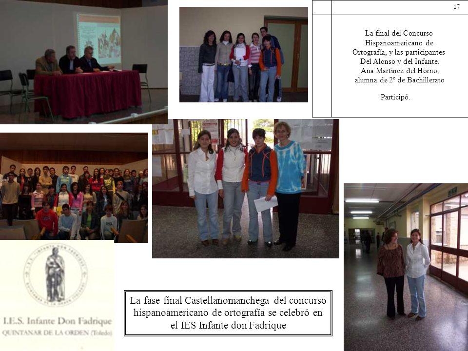 La final del Concurso Hispanoamericano de Ortografía, y las participantes Del Alonso y del Infante. Ana Martínez del Horno, alumna de 2º de Bachillera