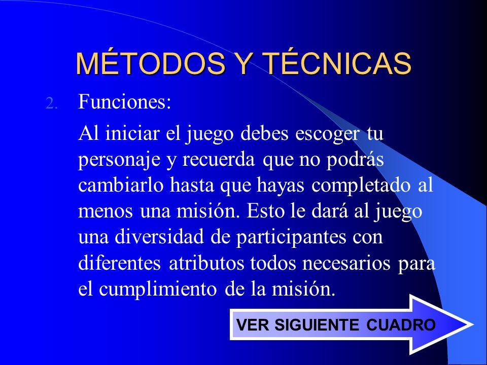 MÉTODOS Y TÉCNICAS 2.