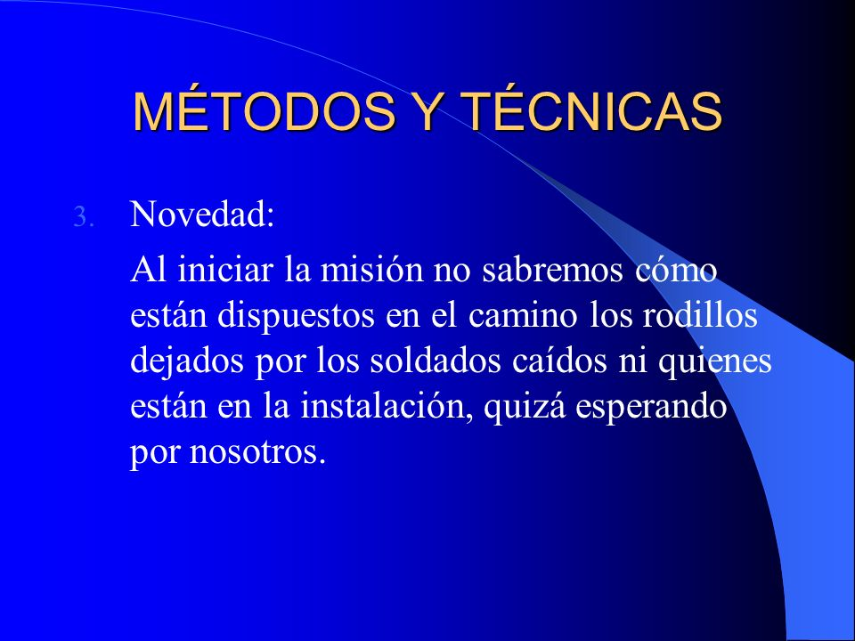 MÉTODOS Y TÉCNICAS 3.